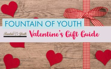 Fountain Of Youth – Valentine's Gift Guide