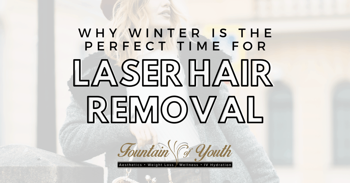 Why Winter is The Perfect Time for Laser Hair Removal