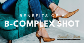 Benefits of a B-Complex Shot